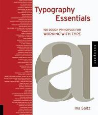 Typography Essentials: 100 Design Principles for Working with Type (Design Essen
