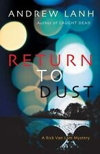Return to Dust: A Rick Van Lam Mystery (Paperback or Softback)