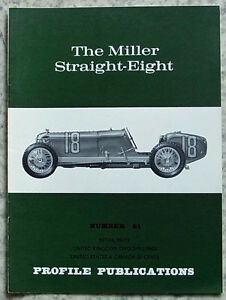 The MILLER STRAIGHT EIGHT Car Profile Publications No 81