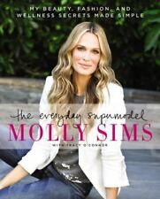 The Everyday Supermodel : My Beauty, Fashion, and Wellness Secrets Made...