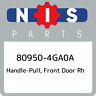 80950-4GA0A Nissan Handle-pull, front door rh 809504GA0A, New Genuine OEM Part