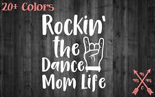 ROCKIN THE DANCE MOM LIFE STICKER DECAL LAPTOP YETI CAR TUMBLER CUP MACBOOK