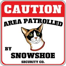 Yellow Aluminum Crossing Sign Area Patrolled by Snowshoe Cat Cross Xing