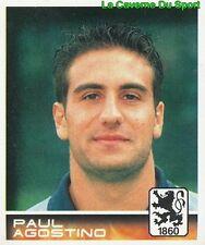 374 PAUL AGOSTINO AUSTRALIA TSV 1860 MÜNCHEN STICKER BUNDESLIGA 2001 PANINI