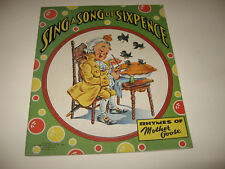 1943 Sing A Song of Sixpence MOTHER GOOSE RHYMES LINEN CHILDREN'S BOOK