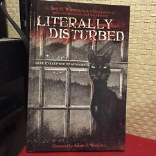 Literally Disturbed No. 1 : Tales to Keep You up at Night by Ben H. Winters HC 1
