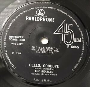 """THE BEATLES - 1967 - """"HELLO, GOODBYE"""" - *Made in France* Parlophone - R5655 *EX*"""