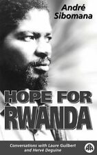 HOPE FOR RWANDA: Conversations with Laure Guilbe... by Sibomana, Andre Paperback