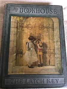 1925*1st*My Bookhouse The Latch Key - Olive Beaupre Miller The Bookhouse Childre