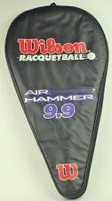 Wilson Air Hammer 9.9 Racquetball Racquet with Cover (Needs New Grip)
