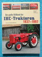 Der grosse Bildband der IHC-Traktoren 1937-1997 - 2005 - 9783784333663 RAR