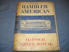 62 1962 AMC RAMBLER AMERICAN TECHNICAL SERVICE MANUAL ORIGINAL OEM GOOD USED