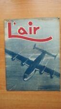 L'AIR revue hebdomadaire provisoirement bimensuelle n° 563 : 5 décembre 1945