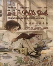 Mother Goose Classics: Riddle Book (Simplified Chinese) : 10 Hanyu Pinyin.