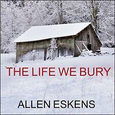 ( Digital ) The Life We Bury - Allen Eskens