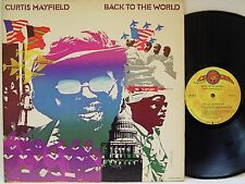 CURTIS MAYFIELD - Back to the World LP (RARE 1973 1st US Pressing on CURTOM)