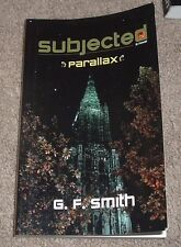 2012 Subjected a novel PARALLAX Series G gideon F SMITH Are we mean't to be more