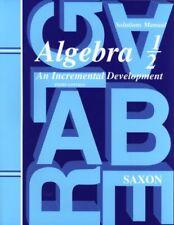 Saxon Algebra 1/2 Solutions Manual by John Saxon