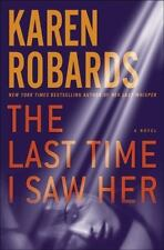 Dr. Charlotte Stone: The Last Time I Saw Her by Karen Robards (2015, Hardcover