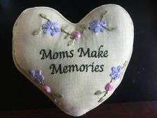 "Heart-Shaped Decorator Pillow Embroidery""Moms Make Memories"" 9 x 9 Cute"