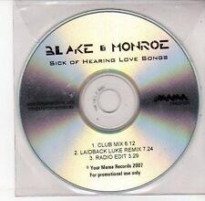 (DV593) Blake & Monroe, Sick Of Hearing Love Songs - 2007 DJ CD