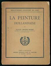 BRIERE-MISME CLOTILDE LA PEINTURE HOLLANDAISE VANOEST 1927 PITTURA OLANDA