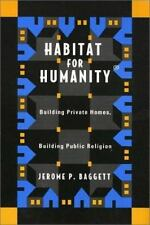 Habitat for Humanity: Building Private Homes, Building Public Religion-ExLibrary