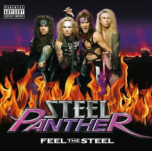 STEEL PANTHER - Feel The Steel POISON  MÖTLEY CRÜE  RATT  WARRANT  DANGER DANGER