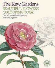The Kew Gardens Beautiful Flowers Colouring Book NEW PAPERBACK BOOK