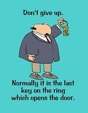 METAL REFRIGERATOR MAGNET Man Don't Give Up Last Key Opens Door Humor Family