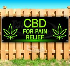 Cbd For Pain Relief Advertising Vinyl Banner Flag Sign Many Sizes Many Sizes Thc