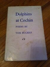 Vintage 1969 DOLPHINS AT COCHIN Poems By Tom Buchan HILL & WANG 1st Edition Book