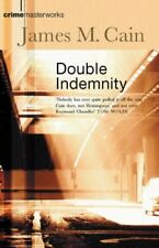 Double Indemnity (Crime Masterworks) By James M. Cain