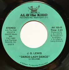 "Modern soul 45 ~ J. G. LEWIS ""Dance Lady Dance"" on AL & The KIDD (D.C.) '80 HEAR"