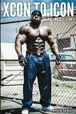 Xcon to Icon: The Kali Muscle Story