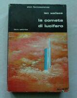 LA COMETA DI LUCIFERO DI IAN WALLACE EDITRICE LIBRA 1982