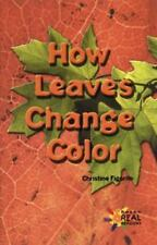 How Leaves Change Color (Reading Room Collection: Set 3 Cycles in Nature)