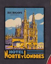 Ancienne étiquette   Hôtel   BN22798 Burgos Espagne Norte y Londres