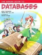 The Manga Guide to Databases, Trend-Pro Co., Ltd., Azuma, Shoko, Takahashi, Mana