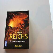 A TOMBEAU OUVERT Kathy Reichs (Pocket, Robet Laffont 2005 1st Edition Francaise