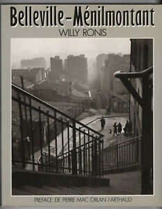 Livre Photo Belleville - Ménilmontant Willy Ronis Arthaud 1984 Pierre Mac Orlan