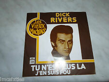 DICK RIVERS RARE PRESSAGE HOLLANDAIS LES VIEUX MACHINS 1A00614376 BEL ETAT