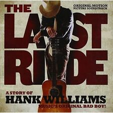 THE LAST RIDE Original Soundtrack CD BRAND NEW A Story Of Hank Williams