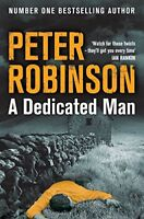 A Dedicated Man By Peter Robinson. 9781447225447