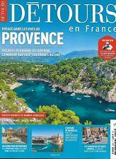 DETOURS EN FRANCE n°205H janvier-février 2018   Voyage dans les pays de Provence