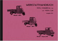 Piaggio Vespacar Ape Commercial Reparaturanleitung Werkstatthandbuch Montage Car