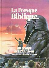 BD occasion Fresque Biblique (La) Au temps des pharaons