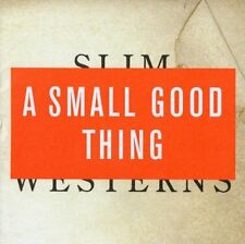 A Small Good Thing - Slim Westerns Vol II [CD]