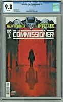 Infected The Commissioner #1 CGC 9.8 1st First Print Edition Year of the Villain