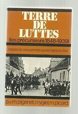 TERRE DE LUTTES 1848-1939 Pigenet Rygiel Picard TBE